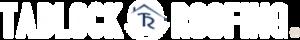 Tadlock Roofing Logo - White